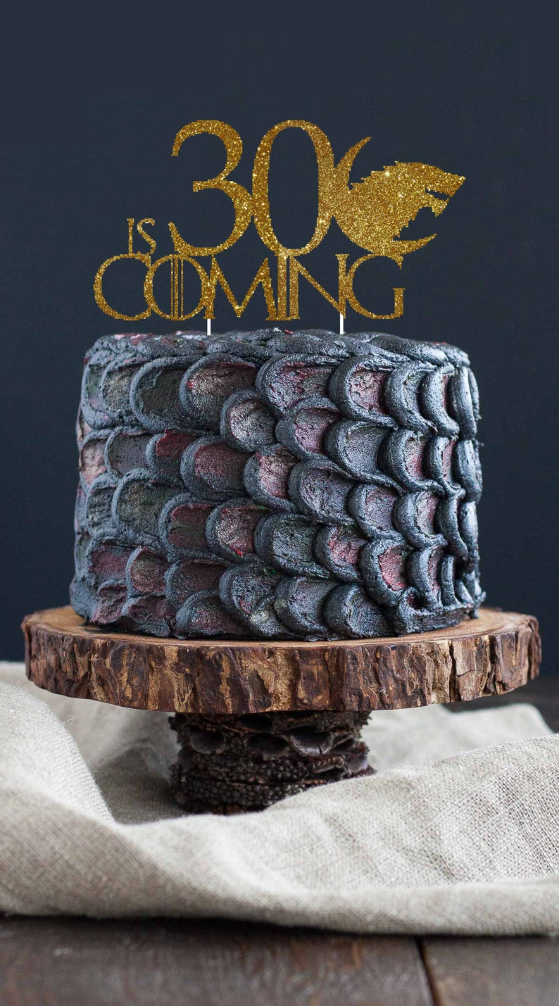 Birthday Is Coming Game Of Thrones 30 Cake Topper
