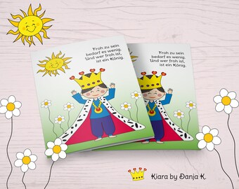 Kiara-Be happy like a king or like a queen-Funny motivational and mutch card in comic style, folding card A6