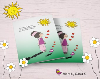 Kiara - Sun and Shadow - Funny Motivation and Mutmach Card in Comic Style, Folding Card A6