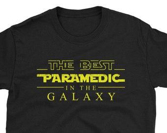 69ba18b2 Paramedic Shirt, The Best Paramedic In The Galaxy, Paramedic Gift T-Shirt