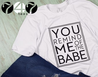 c8c0da41d You Remind Me of The Babe, Labyrinth, David Bowie, Graphic Tee, 1980's,  80's Movies, Song Tshirts, Mens Shirt, Womens Shirt, Graphic TShirt,