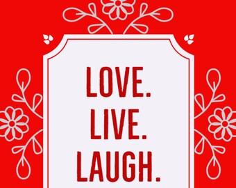 Live Love Laugh Inspirational Motivational Quote Wall Art Decor