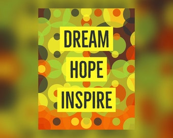 Dream Hope Inspire Inspirational Printable Quote #2