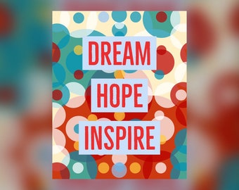 Dream, Hope, Inspire Inspirational Printable Quote #2