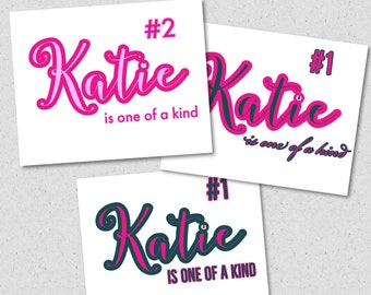You Are One of a Kind Inspirational personalized name tag wall art decor