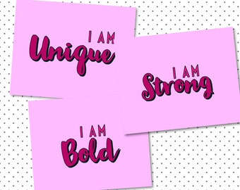 3 Inspirational printable quotes I am Unique, Bold and Strong