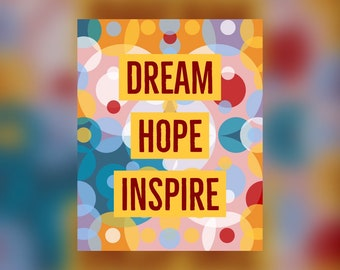 Dream, Hope, Inspire Inspirational Printable Quote #4