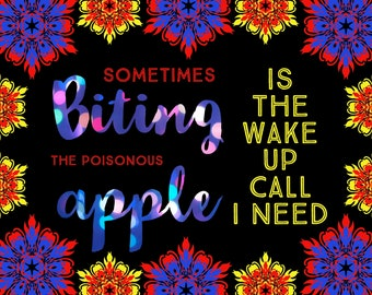 Snow White Inspired Inspirational Quote Wake up call