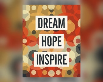Dream Hope Inspire Inspirational Printable Quote #5