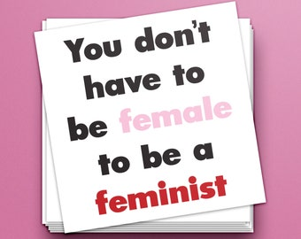 """Vinyl """"You Don't Have to Be Female to Be a Feminist"""" Sticker — Back to School Phone, Laptop and Notebook Sticker — Feminism Is for Everybody"""