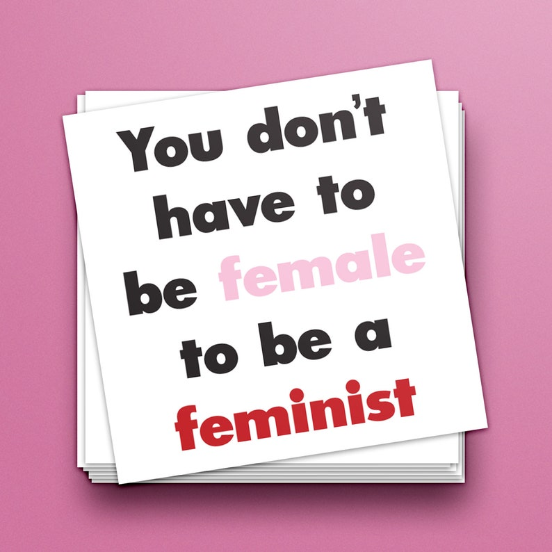 PRE-ORDER  You Don't Have to Be Female to Be a image 0
