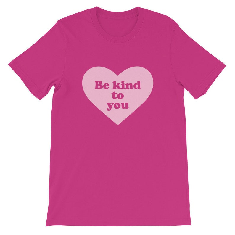 Pink Be Kind to You Heart Design Straight Cut Berry