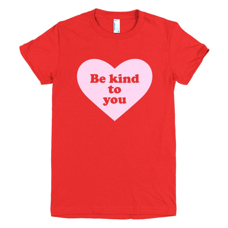 Fitted Be Kind to You Heart Design T-Shirt in Pink Red