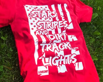 11e76ff8 Stars, Stripes, and Dirt Track Lights - Women's Race Apparel - Unisex Tee -  Dirt Track Clothing - Men's Race Apparel