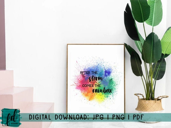After The Storm Comes The Rainbow Wall Art Digital Print Etsy