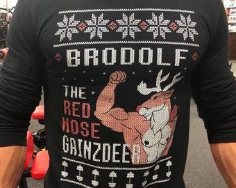 0803be97 Brodolf The Gainzdeer, Ugly Sweater Christmas Sweatshirts, Fitness Gifts Tacky  Christmas fitness motivation, apparel, funny gym Sweater