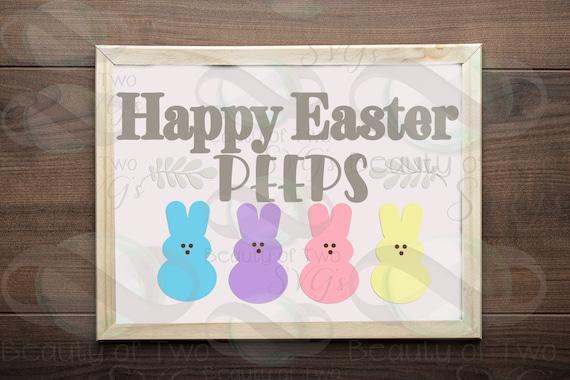 Happy Easter Peeps Svg And Png Rustic Easter Sign Design Svg Etsy