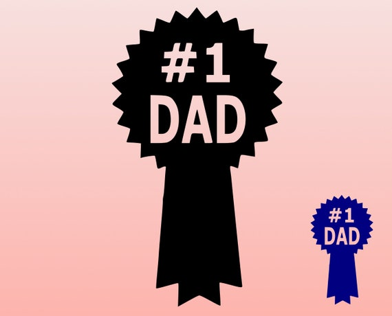 Number One Dad Svg Father S Day Svg 1 Dad Ribbon Svg Etsy