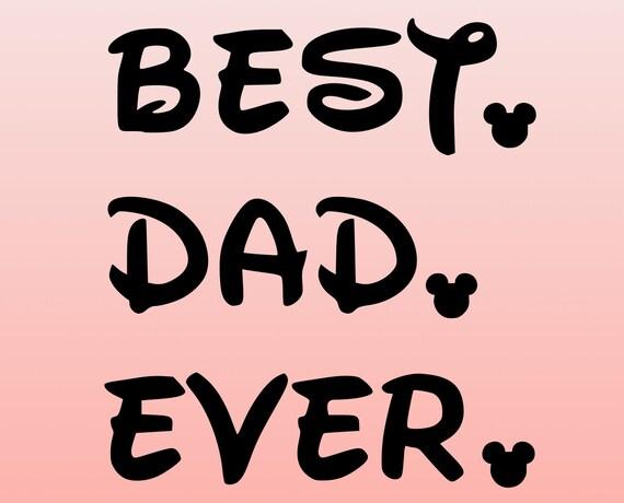 Best Dad Ever Svg Father S Day Svg Best Dad Svg Dad Etsy