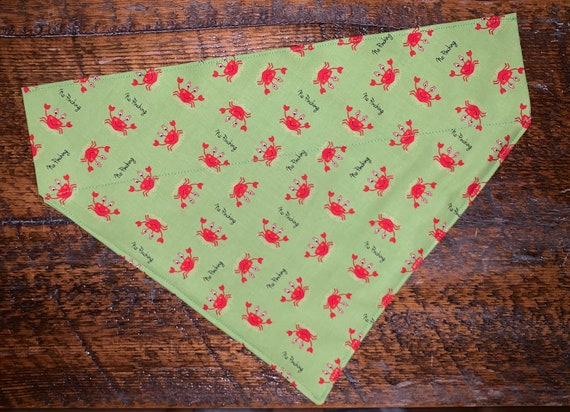 Don't Be Crabby Pet Bandana, Special Needs Assistedly Made, No Pinching, Made in Montana Thru Collar Bandana, St Patty's Day, Dog Cat Gift