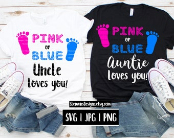 2e903674c2 Gender reveal svg for tshirt Bundle, sex of baby pink blue auntie uncle aunt  loves you gender reveal party shirt svg png jpg cricut silhouet