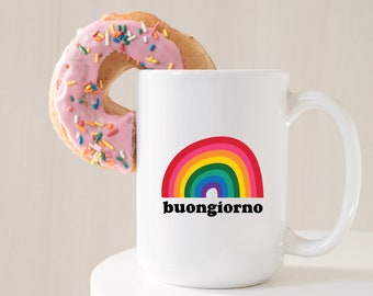 Retro Rainbow Mug -  Italy Lovers Mug - Buongiorno Mug - Unique Coffee Mug - Italian Saying