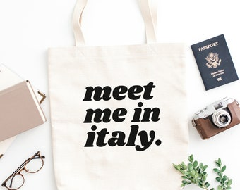 Meet Me in Italy Tote Bag  (Cotton Tote Bag - Book Bag - Library Bag - Eco Friendly Bag)
