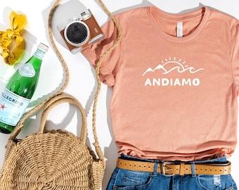 Andiamo Shirt (Summer Travel Shirt - Italy Shirt - Italian Travel Shirt - Cute Italian Shirt - Travel themed Shirt)