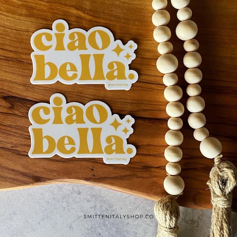 Ciao Bella Sticker  Italy Hydro Flask Sticker  Boho Sticker image 0