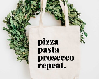 Pizza, Pasta, Prosecco, Repeat Tote bag - Italy Lovers gift - Foodie Gift - Eco Friendly bag