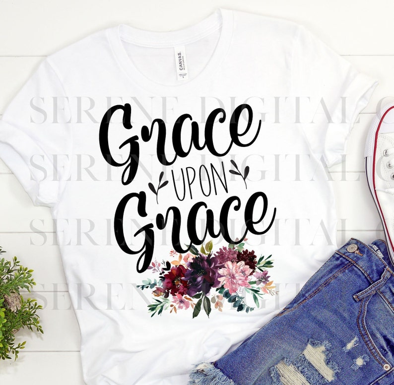 Bible Sublimation Download, Grace Upon Grace, Instant Download, Bible  Verse, Floral, PNG Download, Print and Cut