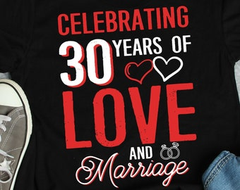 bb2d6579 30 Years Wedding Anniversary shirt, 30th, couple funny matching tshirt,  Husband and Wife shirt, married couple, we still do, just married