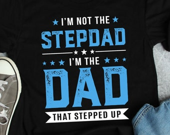 416101e97 Funny Stepfather Shirt, Gift for Stepfather, Gift for Stepdad, Fathers Day  Gift, Funny Stepdad Shirt, Stepdad gift idea, Bonus Dad gift