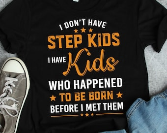 bc7516ad Funny Stepfather Shirt, Gift for Stepfather, Gift for Stepdad, Fathers Day  Gift, Funny Stepdad Shirt, Stepdad gift idea, Bonus Dad gift