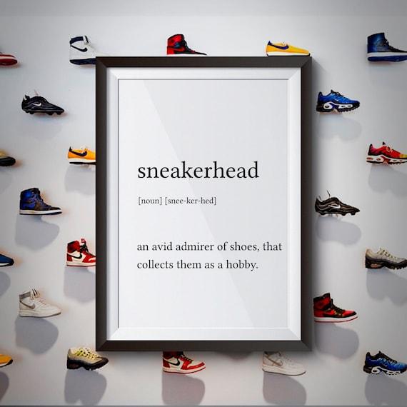Wall art print sneakerhead definition