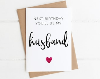 FIANCE BIRTHDAY CARD Next Birthday Youll Be My Husband Cute Fiance Greeting Card Minimal Future Engagement