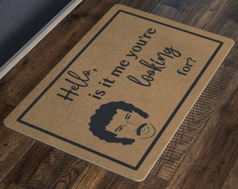 5a371bd8f Lionel Richie Door Mat (Hello Is It Me You're Looking For), Lionel Richie  Welcome Mat, Lionel Doormat