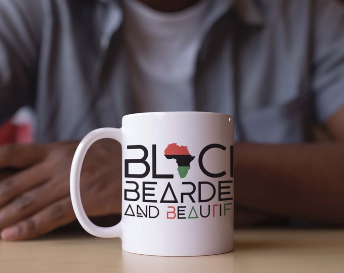 Black Bearded Beautiful 11oz Mug, Dad gift, Beard Gang mug, Gift for him, Birthday gift, Husband gift, African American gift, Black Men gift