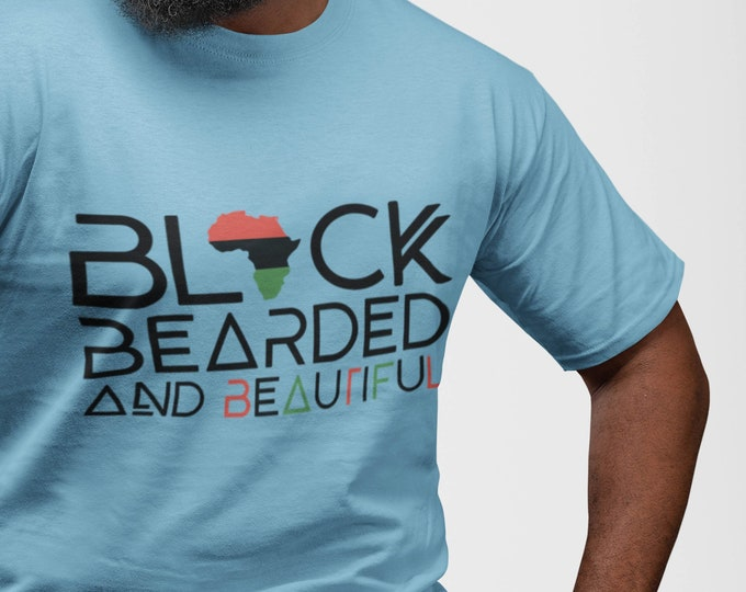 Black Bearded Beautiful t-shirt, Dad gift, Beard Gang Tee, Gift for him, Birthday gift, African American husband gift, Black Men gift