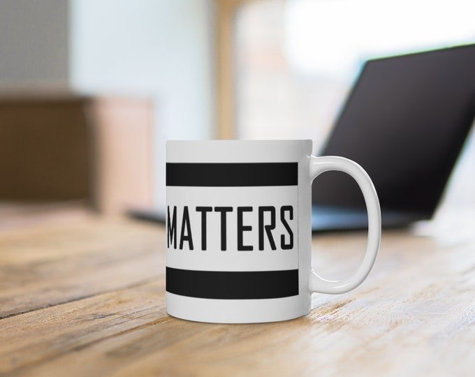 All Truth Matters Mug 11oz, Truther Mug, Civil Rights, Blogger Gift, Journalist Gift, Debate Team, Lawyer