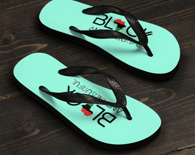 Black And Beautiful Flip-Flops, Mom gift, Gift for her, Dad Gift, Gift for him, Birthday gift, African American gift