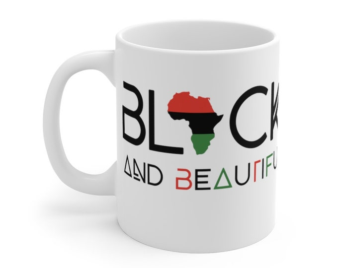 Black And Beautiful 11oz Mug, Mom gift, Dad gift, Birthday gift, African American gift