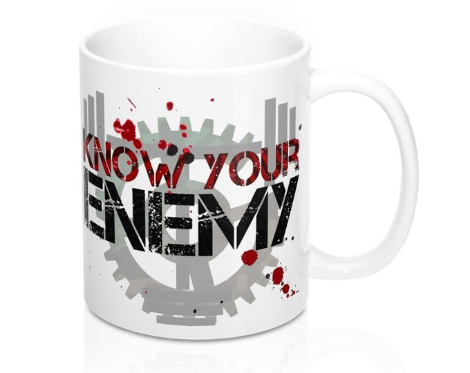 Know Your Enemy 11oz Mug, Prepper Gift, Soldier Gift, Army Usaf Navy Marine Guard Military Gift, Gamer Gift, Gift for him, Dad gift