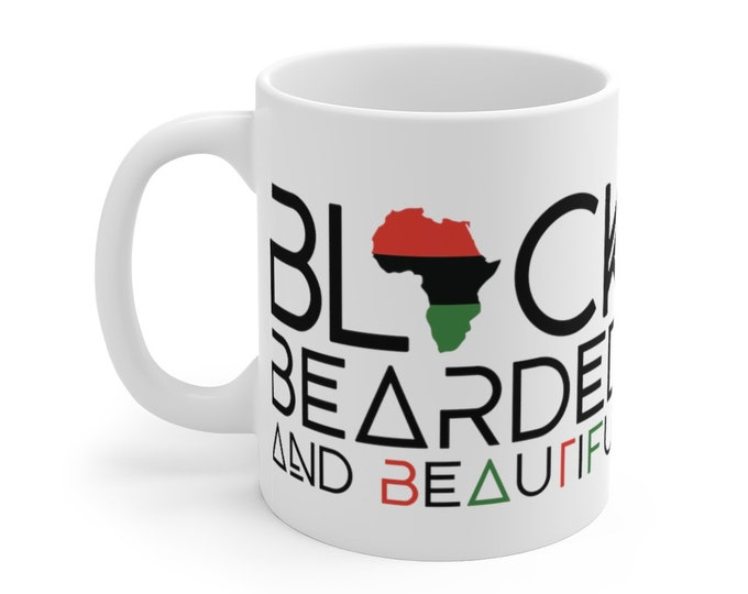 Black Bearded Mug 11oz, Black Bearded Beautiful 11oz Mug, Father's Day gift, Beard Gang mug, Gift for him, African Birthday gift