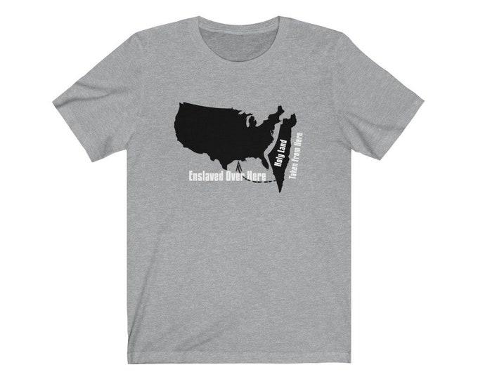 Taken And Enslaved t-shirt, Unisex Short Sleeve Tee,Truther Shirt, Taken From Israel To America Tee, Hebrew Israelites