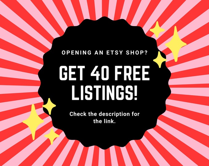 40 Free Listings When Opening a New Etsy Shop With This Link
