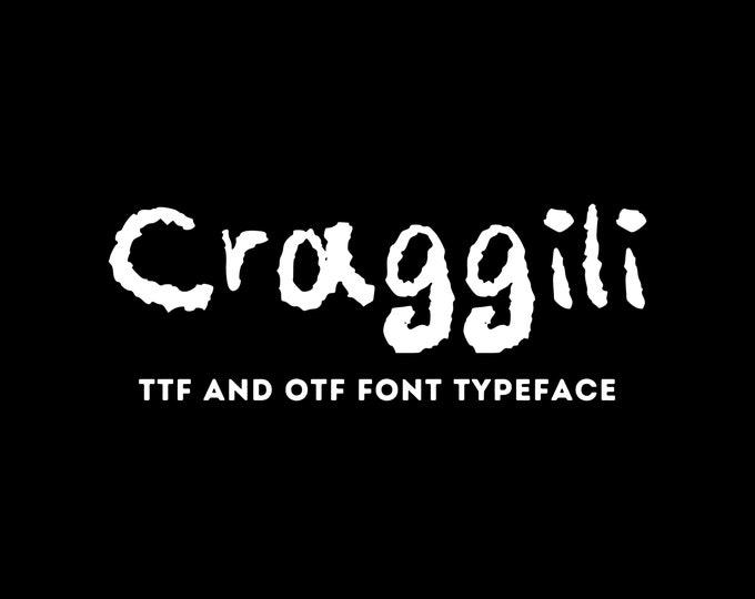 Craggili Font - OTF & TTF - Cricut or Silhouette - Instant Digital Download