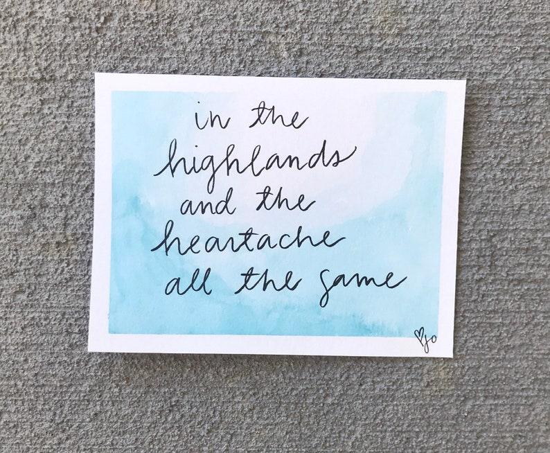 Highlands Calligraphy | Lyrics | Original | Hand Lettered | Watercolor |  Wall Decor