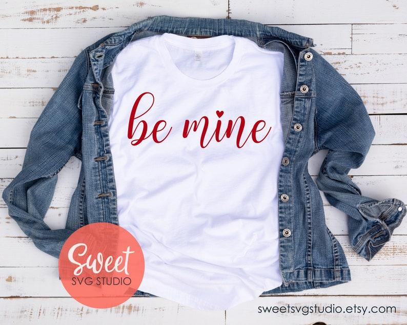 Be Mine SVG, Valentine svg, dxf, png, eps, svg, Sillhouette and Cricut  file, script font svg, script font Be Mine svg, Be Mine with Heart