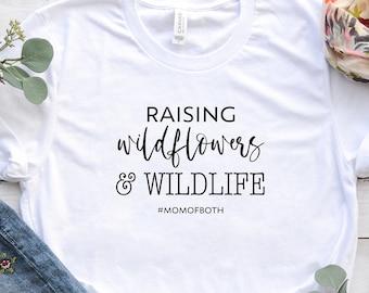 Raising Wildflowers And Wildlife, Mom Of Both Shirt, Mom Of Both Svg, Wildflowers Svg, Mom Svg, Svg Files, Svg, Jpg, Silhouette, Cricut, 022